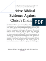 Decisive Biblical Evidence Against Christ's Divinity