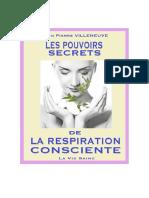 Villeneuve Jean-Pierre - Les pouvoirs secrets de la respiration consciente