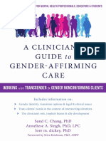 A Clinician's Guide to Gender-Affirming Care Working with Transgender and Gender Nonconforming Clients by Sand C. Chang PhD 2018 (1).pdf