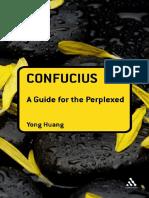 [Huang,_Yong;_Kong,_Qiu]_Confucius__a_guide_for_t(b-ok.org).pdf