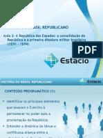 Aula_02 Historia do Brasil Republicano