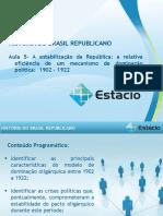 Aula_05 Historia do Brasil Republicano