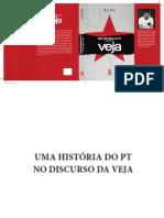 DIAS, Max - Uma historia do PT no discurso da VEJA