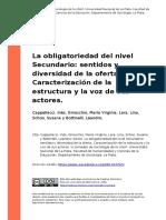 Cappellacci, Ines, Ginocchio, Maria V (..) (2010). La obligatoriedad del nivel Secundario sentidos y diversidad de la oferta. Caracteriza (..)