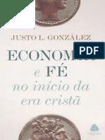 (04) ECONOMIA E FÉ NO INÍCIO DA ERA CRISTÃ (Justo L. González).pdf