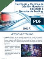 Psicología, Gestión Monetatia y Métodos de Trading Beatriz Alejandro 2014