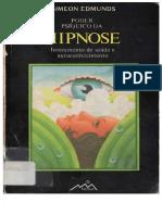 Poder Psiqico Da Hipnose Instrumento de Saúde e Auto Conhecimento-Simeon Edmunds