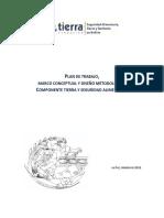 Plan de trabajo Marco conceptual y diseno metodologico - Componente tierra y seguridad alimentaria
