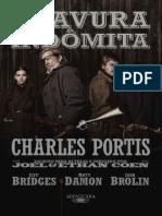 PORTIS, Charles - Bravura indômita