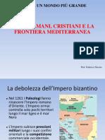 Musulmani, Cristiani e La Frontiera Mediterranea