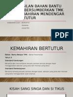 Penghasilan Bahan Bantu Belajar Bersumberkan TMK bagi Kemahiran.pptx