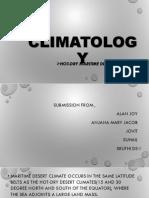 hot ,dry maritime desert climate