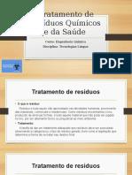Tratamento de resíduos Químicos e da Saúde.pptx