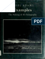Ansel Adams - Examples_ The Making Of 40 Photographs_ Making of Forty Photographs (1984, Little, Brown and Company)