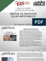 SÍNTESE DE PROTETOR SOLAR ANTIFÚNGICO.pptx