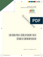 GUÍA TÉCNICA PARA EL DISEÑO, APLICACIÓN Y USO DE SISTEMAS DE CONTENCIÓN VEHICULAR. Documento preliminar.pdf