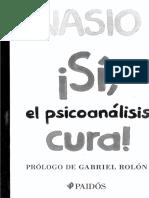 Nasio - Sí, el psicoanálisis cura.pdf
