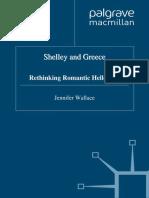 Jennifer Wallace - Shelley and Greece_ Rethinking Romantic Hellenism (1997, Palgrave Macmillan)