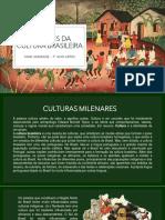 7° ano - AS RAÍZES DA CULTURA BRASILEIRA