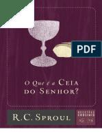 15 - O que é a Ceia do Senhor - R. C. Sproul