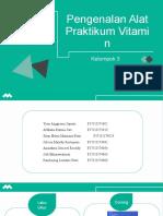 KEL 3 - Pengenalan Alat Dalam Praktikum Vitamin - Presentation Tosca (1).pptx