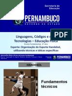 Esporte Organização do Esporte Handebol, utilizando técnicas e táticas especificas
