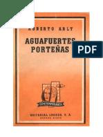 Arlt, Roberto - Aguasfuertes porteñas.pdf