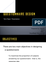 Questionnaire Design by Dikshit Abrol