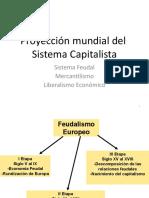 Feudalismo, mercantilismo y Liberalismo