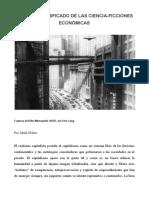 SOBRE EL SIGNIFICADO DE LAS CIENCIA-FICCIONES ECONÓMICAS - Mark Fisher