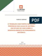 ADRIANO, Fabricio. O trabalho com fontes impressas periódica nas aulas de História.pdf