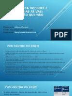 ENEM, PRÁTICA DOCENTE E METODOLOGIAS ATIVAS