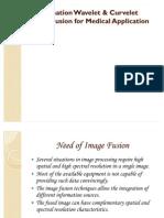 Image Fusion by Wavelet & Curvelet
