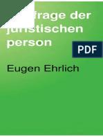 EHRLICH – Zur Frage Der Juristischen Person