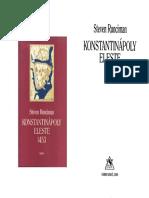 Steven Runciman - Konstantinápoly eleste 1453.pdf