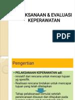 5. Pelaksanaan dan Evaluasi Keperawatan_2GzL