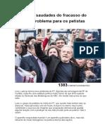 Lula livre, saudades do fracasso do PT e um problema para os petistas.docx