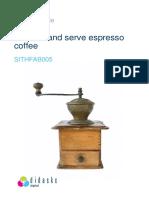SITHFAB005 - Prepare serve espresso coffee - Learner Guide