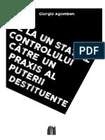 (Broșuri) Giorgio Agamben - De la un stat al controlului către un praxis al puterii destituente-Editura Pagini Libere (2019)