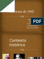 reforma de 1965 presidente frei.pptx