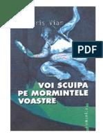 247913991-Boris-Vian-Voi-Scuipa-Pe-Mormintele-Voastre-1-0.pdf