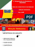 DIREÇÃO DEFENSIVA CCV-BM