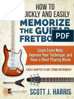 How To Quickly and Easily Memorize the Guitar Fretboard - Scott J. Harris.pdf