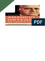 Blanco Xavier Y Salgado Jesus - Amancio Ortega De Cero A Zara