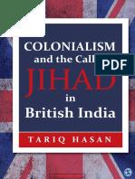 Colonialism and the Call to Jihad in British India - Tariq Hasan
