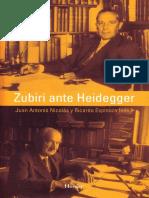 Zubiri Ante Heidegger - Nicolas y Espinoza Editores (Herder Editorial)