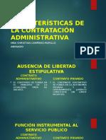 CARACTERÍSTICAS DE LA CONTRATACIÓN ADMINISTRATIVA-1