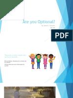 Are You Optional Presentation
