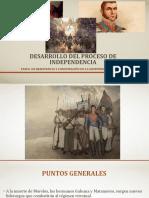 Desarrollo del proceso de independencia (Resistencia y Consumacion de la Independencia)