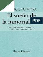El sueño de la inmortalidad - Francisco Mora Teruel